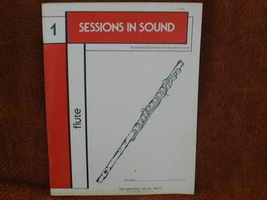 Sessions In Sound - Book 1 - Flute - Buehlman - $8.50