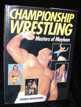 Championship Wrestling Hard Cover Book Hulk Hogan Ultimate Warrior Sting... - $16.99