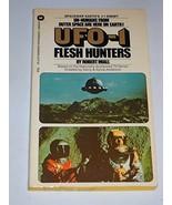 UFO-1: The Flesh Hunters - Book #1 Robert Miall - $17.58