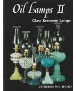 1990 Oil Lamps II-Glass Kerosene Lamps HB w/out dj-Catherine Thuro-160  pages - $14.00