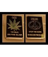 1oz. SILVER PEACE Stop the War / 4:20 MARAIJUANIA Silver Clad Bullion Ar... - $9.97