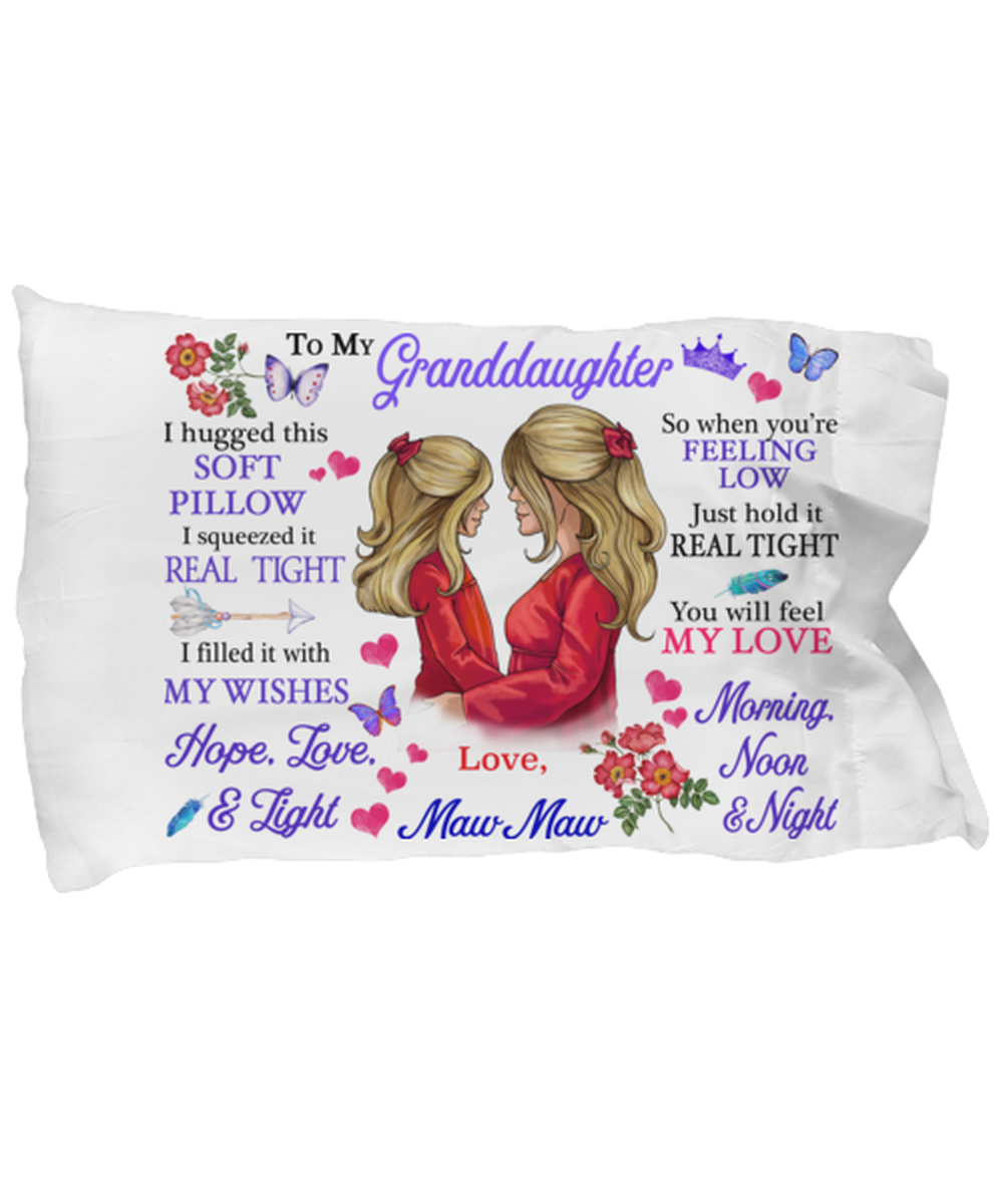 To My Granddaughter Pillowcase Gift From Maw Maw Pillow case Covering For  - $23.99