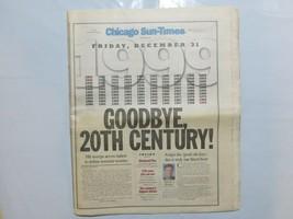 Chicago Sun-Times December 31 1999 Goodbye 20th Century! 8D - $39.99