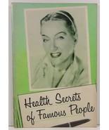 Health Secrets of Famous People by J. I. Rodale - $3.99