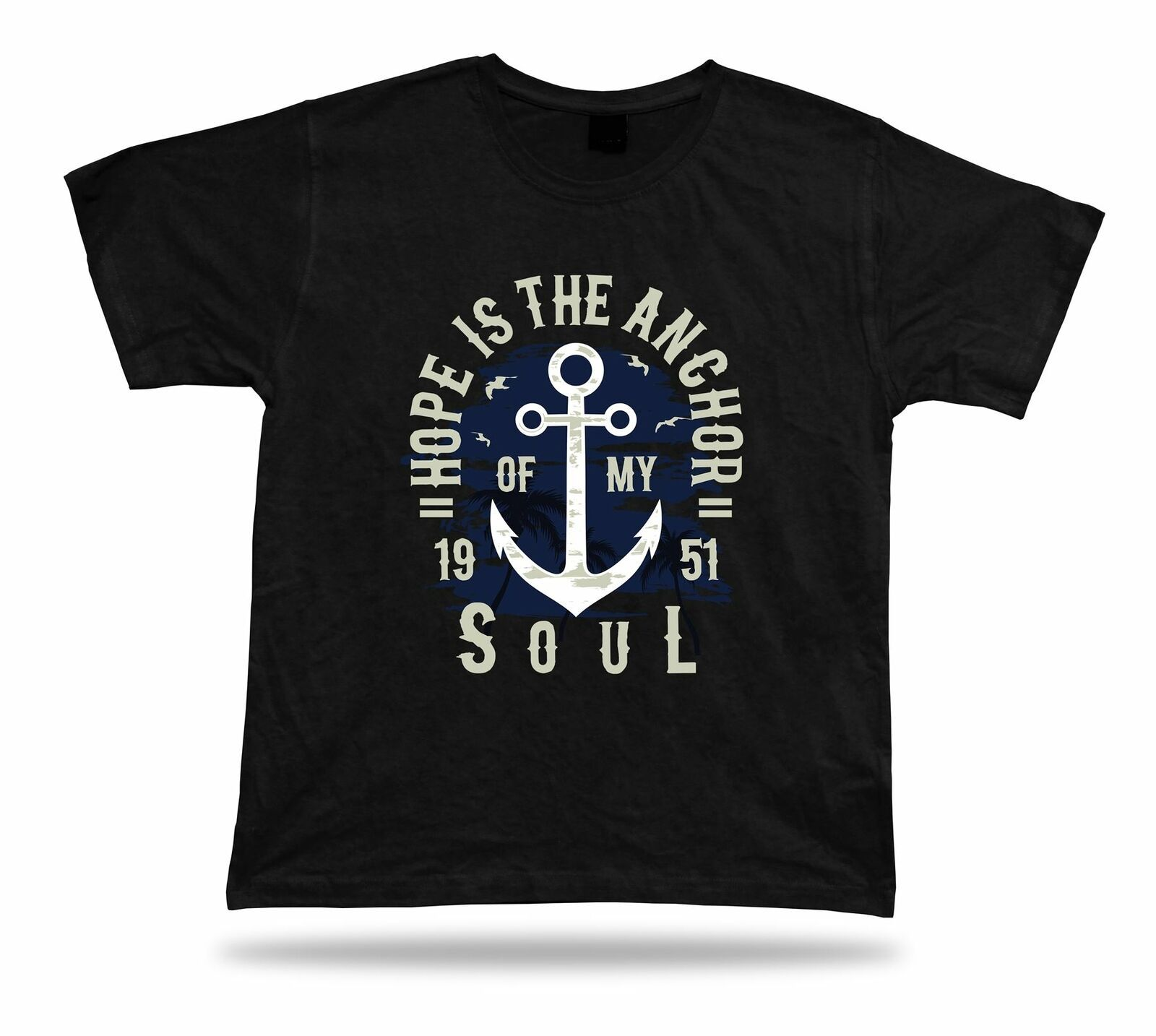 Primary image for Hope is the anchor of my soul awesome unique t shirt idea special gift tee