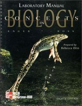 Concepts in Biology Lab Manual [Jan 01, 1996] Enger - $10.21