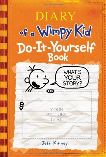 Diary of a Wimpy Kid Do-It-Yourself Book [Hardcover] [Oct 01, 2008] Kinney, Jeff