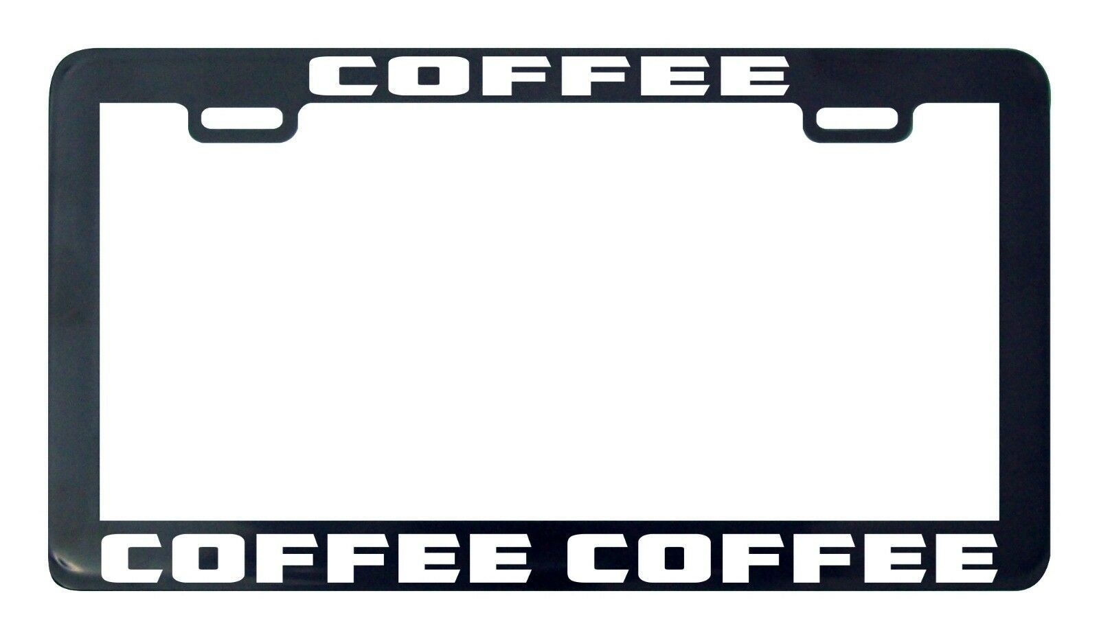 Primary image for Coffee Coffee Coffee license plate frame