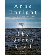 The Green Road: A Novel [Hardcover] Enright, Anne - $14.07