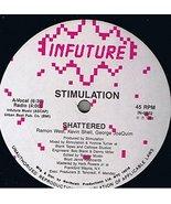 """Shattered 12"""" Vinyl Single [Vinyl] Stimulation - $45.00"""