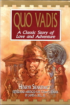 Quo Vadis A Classic Story of Love and Adventure by Henryk Sienkiewicz 18... - $6.00