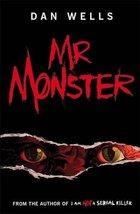 Mr. Monster [Paperback] Dan Wells image 1