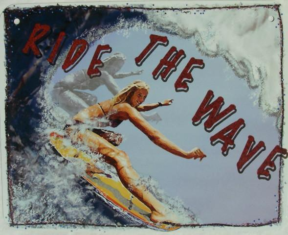 Ride the Wave Surfer Girl Surf Ocean Waves Surfing Humor Aluminum Sign