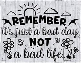 2 Count Top Shelf Novelties Remember It's Just A Bad Day Not A Bad Life ... - $12.69
