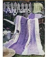 Flower Garden Afghans Leisure Arts Beautiful Textured Afghans to Crochet - $19.99