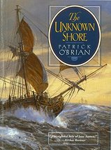 The Unknown Shore [Paperback] O'Brian, Patrick - $4.87