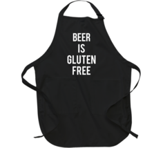 Beer Is Gluten Free Apron - $23.99+