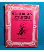 Victorian Corners The Style and Taste of An Era Furniture Art Roe 1968 U... - $13.14