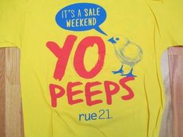 YO Peeps Rue 21 its a sale Weekend T Shirt Size L - $1.99