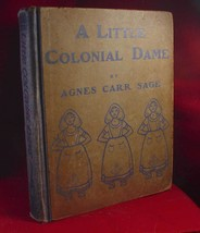 A Little Colonial Dame; A Story of Old Manhattan Island - Agnes Carolyn ... - $83.30