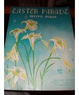 Vintage Sheet Music  Easter Parade  - $14.00