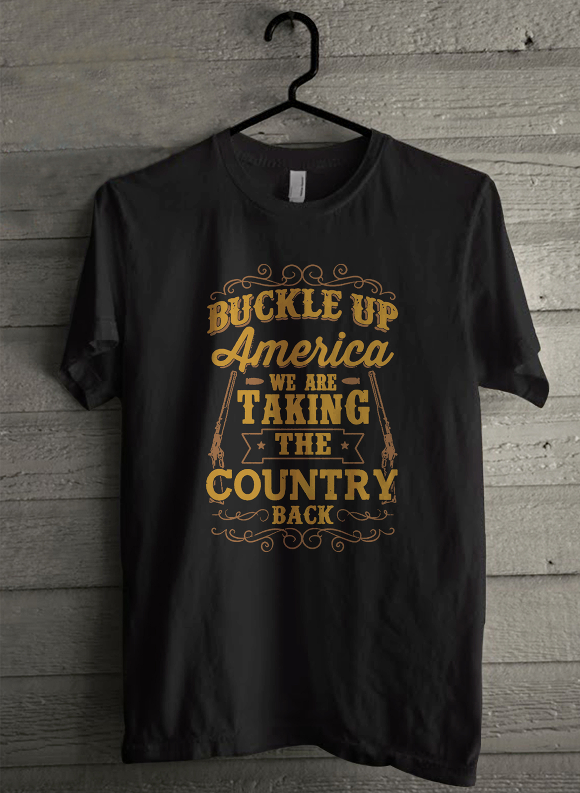Primary image for Buckle up America we are taking the country Men's T-Shirt - Custom (3432)
