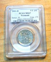 2001 - D PCGS Graded MS67 - Vermont State Quarter - $19.95