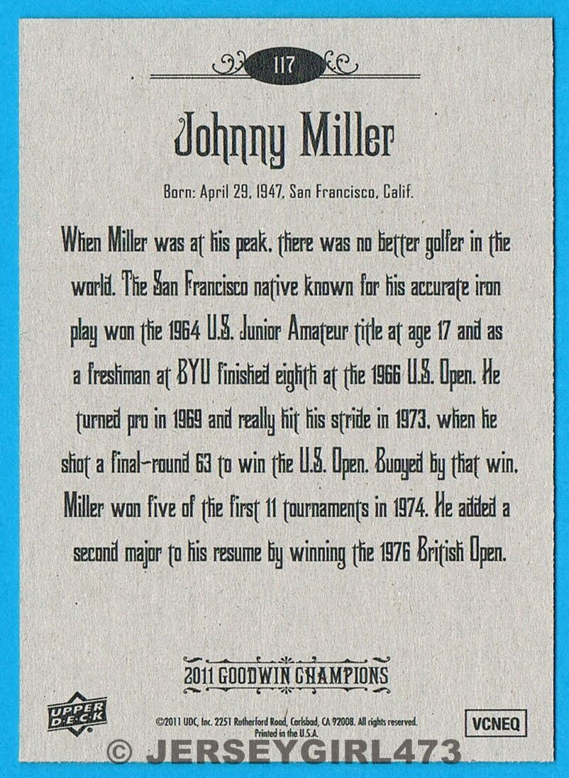 Johnny Miller 2011 Upper Deck Goodwin Champions PGA Golf Card #117