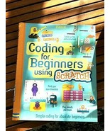SCRATCH Coding FOR BEGINNERS USING BOOK computer USBORNE - $6.88