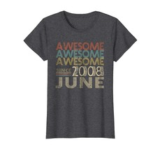 Dad Shirts - Legends Born In Awesome Since JUNE 2008 10 Years Old Being ... - $19.95+