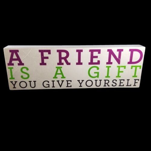 About Face Designs Plaque A Friend is a Gift You Give Yourself New