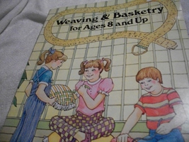 Weaving & Basketry Kids Craft Book - $5.00