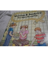 Weaving & Basketry Kids Craft Book - $4.00