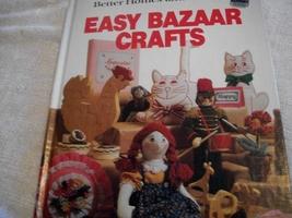 Better Homes and Gardens Easy Bazaar Crafts - $6.00