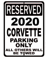 """No Parking Reserved for 2020 Corvette Tin Sign 