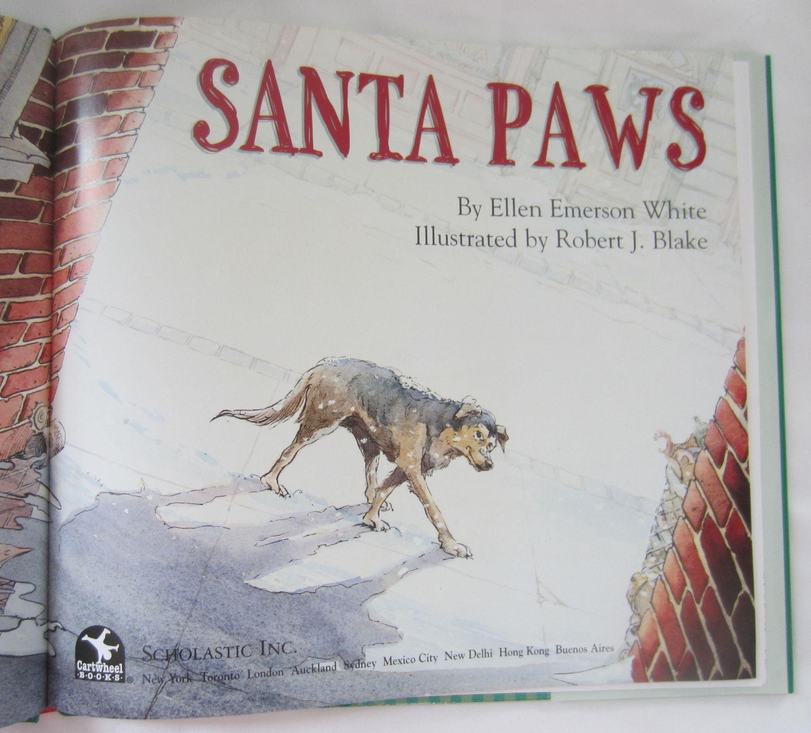 2003 Santa Paws Ellen Emerson White 1st Ed. HC DJ Christmas Book