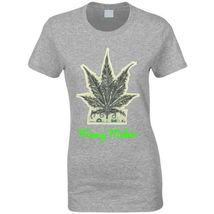 Money Maker 420 Canna Ladies T Shirt image 11