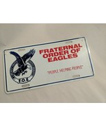 New Fraternal Order Of Eagles F.O.E. Metal License Plate - $14.55
