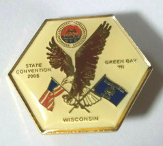 VINTAGE WISCONSIN AMVETS STATE CONVENTION GREEN BAY 2005 Lapel Pin - $7.00