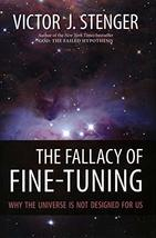 The Fallacy of Fine-Tuning: Why the Universe Is Not Designed for Us [Har... - $10.04