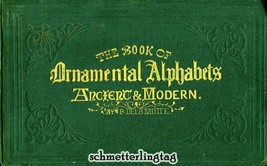 1858 Victorian Alphabet Book Ancient Initials Monograms Reenactment Calligraphy - $9.99