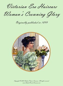 1899 Victoria Era Hair Styling Book Marcel Long Hair Styles Era Style Beautician