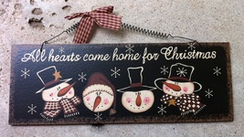 Snowman Decor All Hearts Come Home for Christmas Plaque  - $5.95