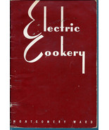 Electric Cookery from Montgomery Ward Cookbook - $5.00