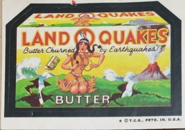 1974/ 6th S TOPPS WACKY sticker Land O Quakes Butter Churned by Earthquakes - $1.95