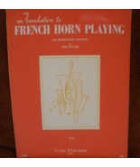 Foundations to Horn Playing - Hausser - $8.50