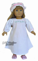 """MARKDOWN! Nightgown & Mob Cap for 18"""" American ... - $9.18"""