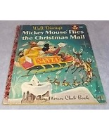 Mickey Mouse Club Book Mickey Mouse Flies the Christmas Mail .25 Cent A ... - $9.95