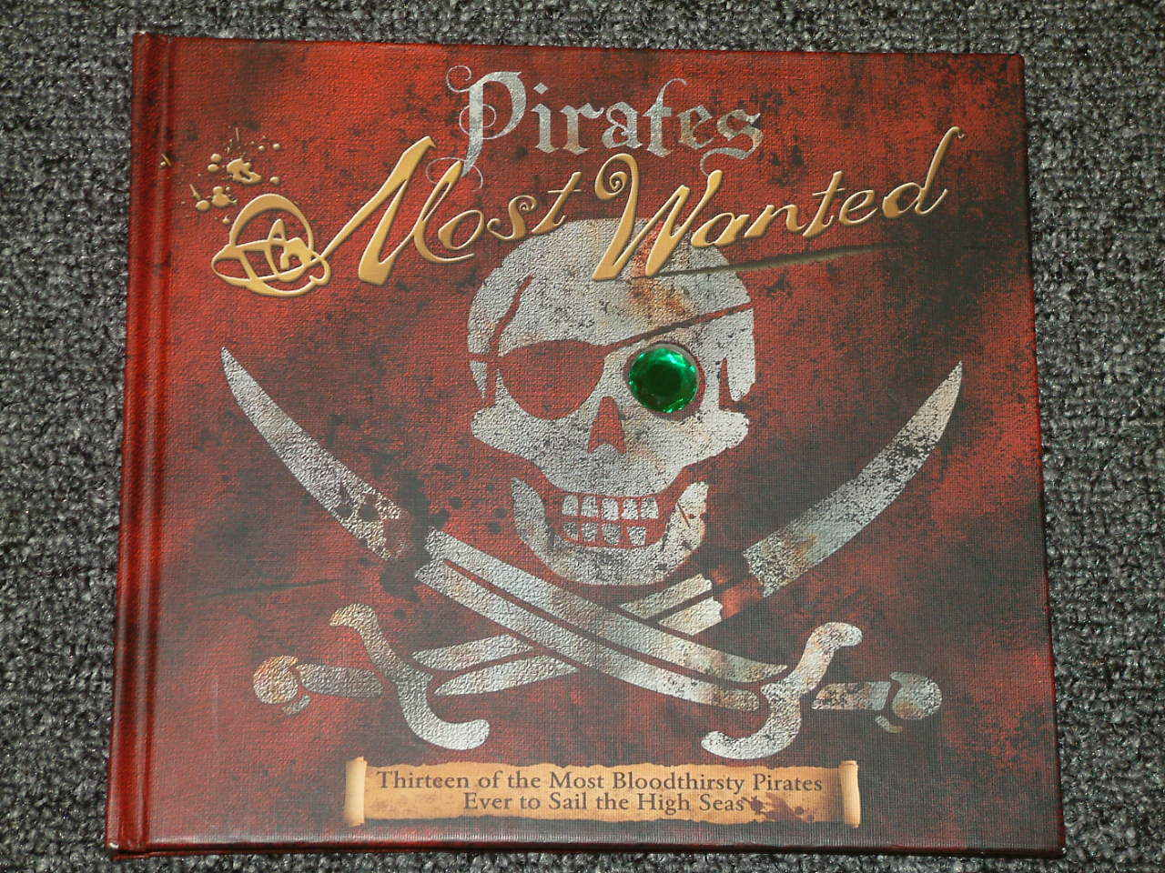 Primary image for Pirates Most Wanted by John Matthews 2007