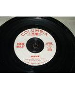 "PEARL BAILEY / RADIO STAT. COPY ""MAME"" ORIGINAL 45 RECORD - $45.00"
